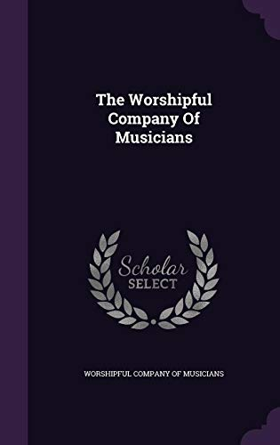 9781354935224: The Worshipful Company of Musicians