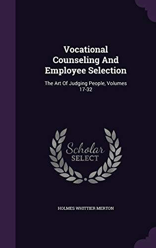 9781354964804: Vocational Counseling and Employee Selection: The Art of Judging People, Volumes 17-32