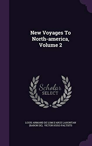 9781354978528: New Voyages To North-america, Volume 2
