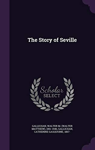 9781355008613: The Story of Seville