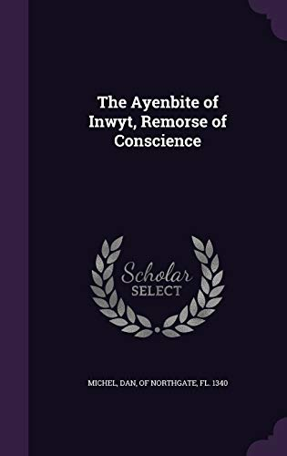 9781355036005: The Ayenbite of Inwyt, Remorse of Conscience