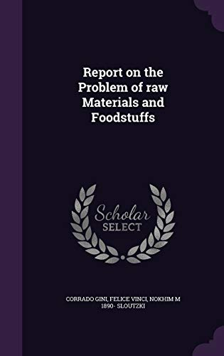9781355037354: Report on the Problem of Raw Materials and Foodstuffs