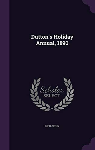 9781355042709: Dutton's Holiday Annual, 1890