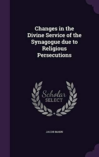 9781355051664: Changes in the Divine Service of the Synagogue Due to Religious Persecutions
