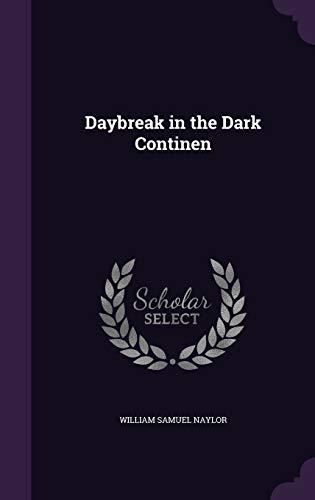 9781355057765: Daybreak in the Dark Continen