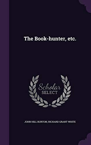9781355062134: The Book-Hunter, Etc.