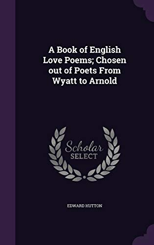 9781355066743 A Book Of English Love Poems Chosen Out Of