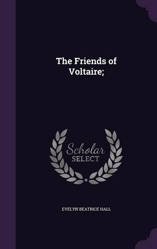 9781355139256: The Friends of Voltaire;