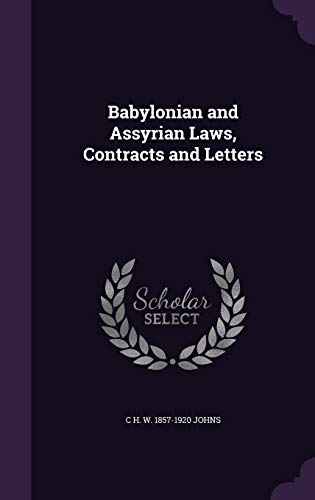 9781355142942: Babylonian and Assyrian Laws, Contracts and Letters