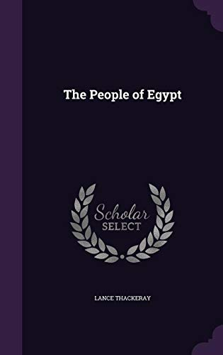 The People of Egypt: Lance Thackeray