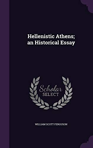 9781355145394: Hellenistic Athens; An Historical Essay