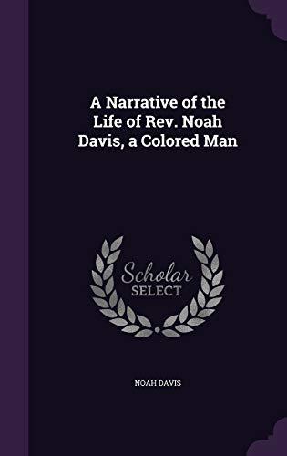 9781355154730: A Narrative of the Life of REV. Noah Davis, a Colored Man