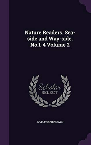 9781355158936: Nature Readers. Sea-Side and Way-Side. No.1-4 Volume 2