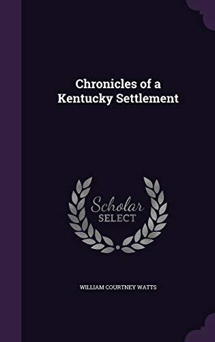 9781355160588: Chronicles of a Kentucky Settlement