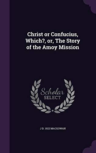 9781355166740: Christ or Confucius, Which?, or, The Story of the Amoy Mission