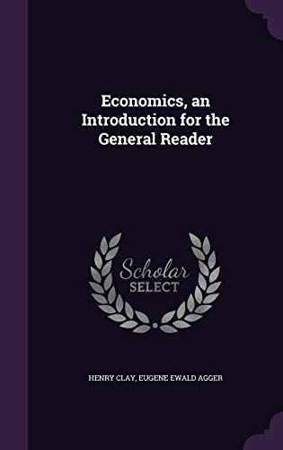9781355187738: Economics, an Introduction for the General Reader