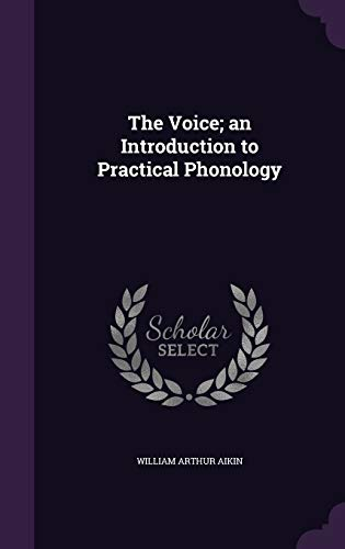9781355196648: The Voice; An Introduction to Practical Phonology
