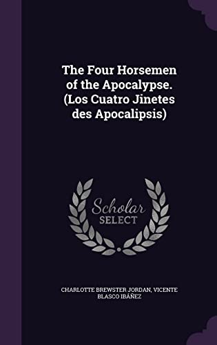 9781355211785: The Four Horsemen of the Apocalypse. (Los Cuatro Jinetes Des Apocalipsis)