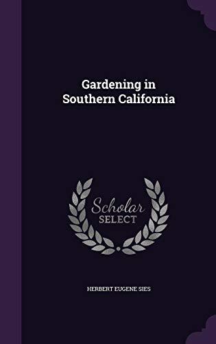 9781355213505: Gardening in Southern California