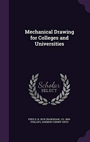 9781355219309: Mechanical Drawing for Colleges and Universities