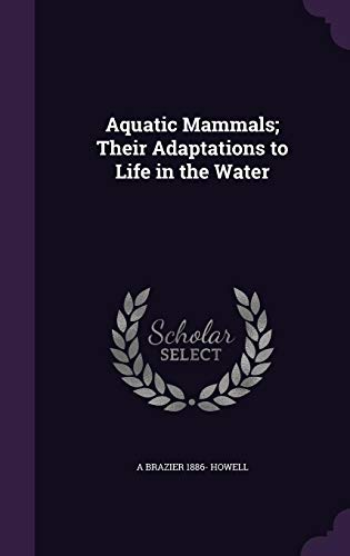 9781355219699: Aquatic Mammals; Their Adaptations to Life in the Water
