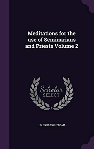 9781355262046: Meditations for the Use of Seminarians and Priests Volume 2