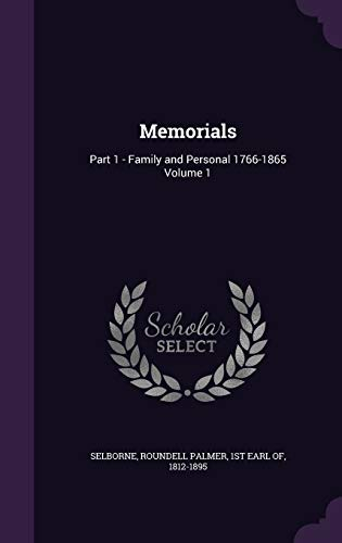 9781355264125: Memorials: Part 1 - Family and Personal 1766-1865 Volume 1