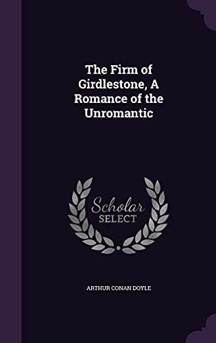 9781355291572: The Firm of Girdlestone, a Romance of the Unromantic