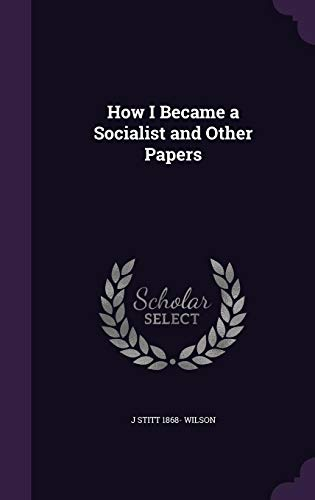 9781355292852: How I Became a Socialist and Other Papers