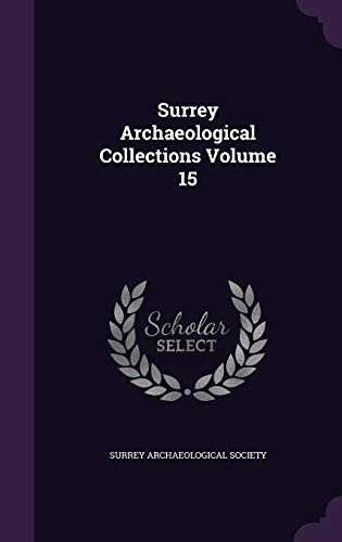 9781355313779: Surrey Archaeological Collections Volume 15