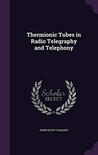 9781355325338: Thermionic Tubes in Radio Telegraphy and Telephony