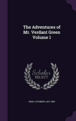9781355330295: The Adventures of Mr. Verdant Green Volume 1