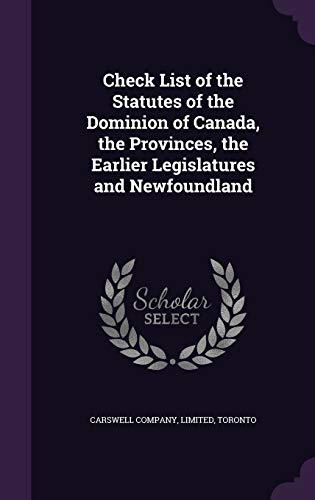 9781355330479: Check List of the Statutes of the Dominion of Canada, the Provinces, the Earlier Legislatures and Newfoundland