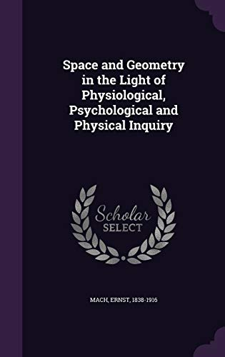 9781355343158: Space and Geometry in the Light of Physiological, Psychological and Physical Inquiry