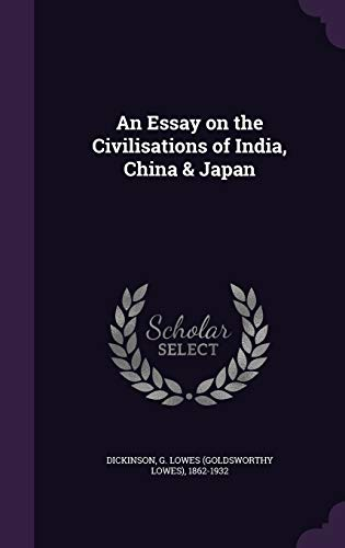 9781355350705: An Essay on the Civilisations of India, China & Japan