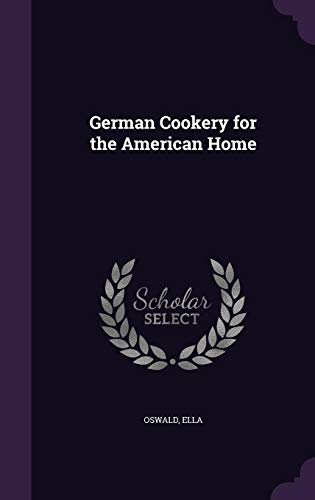 9781355366546: German Cookery for the American Home