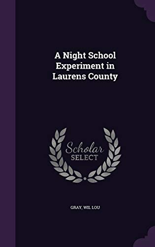 9781355377672: A Night School Experiment in Laurens County