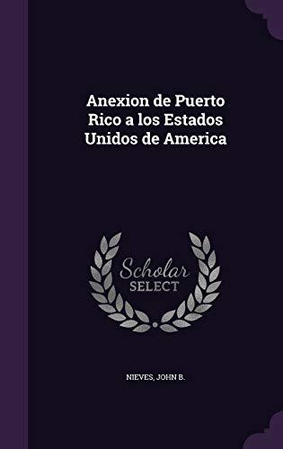 9781355378617: Anexion de Puerto Rico a Los Estados Unidos de America