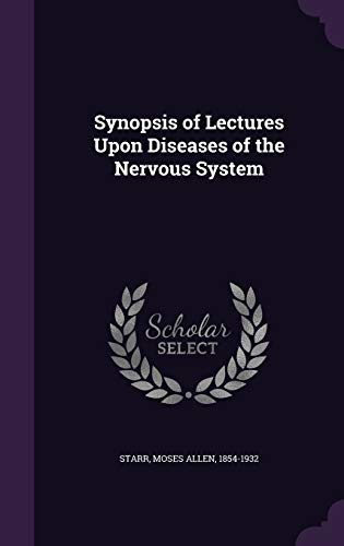 9781355389538: Synopsis of Lectures Upon Diseases of the Nervous System