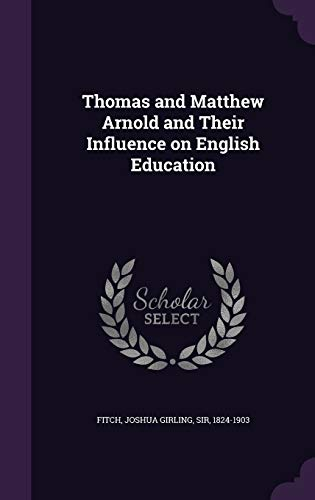 9781355397137: Thomas and Matthew Arnold and Their Influence on English Education
