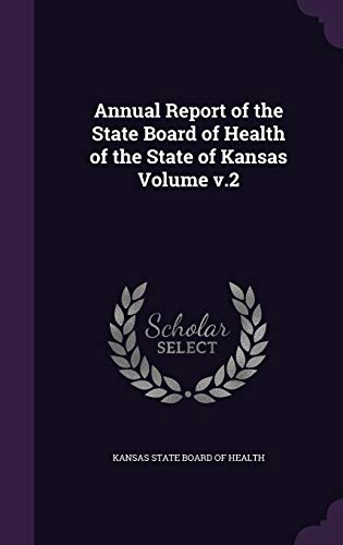 9781355399544: Annual Report of the State Board of Health of the State of Kansas Volume V.2