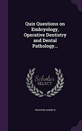 9781355402404: Quiz Questions on Embryology, Operative Dentistry and Dental Pathology...