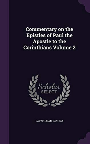 9781355410515: Commentary on the Epistles of Paul the Apostle to the Corinthians Volume 2