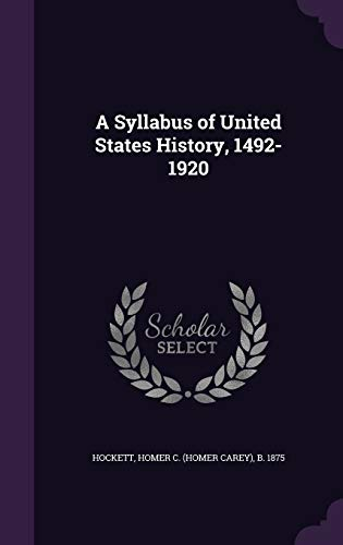 9781355488569: A Syllabus of United States History, 1492-1920