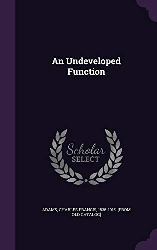 9781355492610: An Undeveloped Function