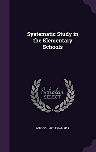 9781355494065: Systematic Study in the Elementary Schools