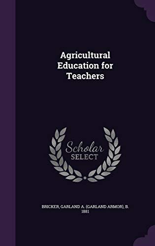 9781355505464: Agricultural Education for Teachers