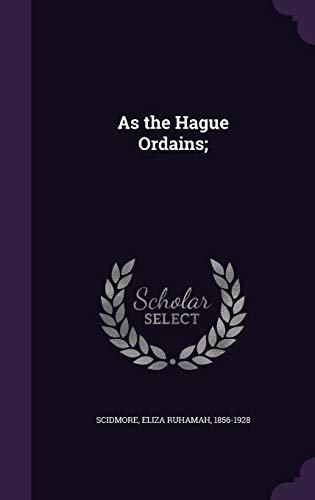 9781355505877: As the Hague Ordains;
