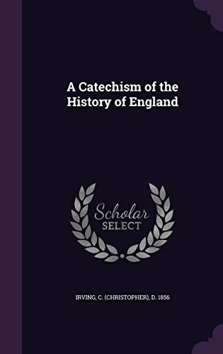 9781355512875: A Catechism of the History of England