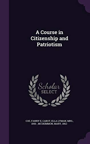 9781355519362: A Course in Citizenship and Patriotism